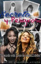 Secreto y Peligroso by sunshine_ally96