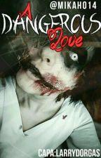 A Dangerous Love [Jeff The Killer] Em Correção by Mikah014