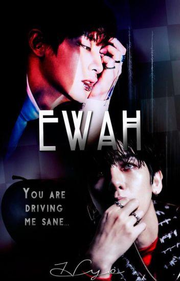 Ewah 《ChanBaek/BaekYeol》