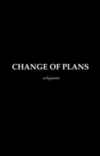 Change of Plans ➢ JB [BWWM] [AU]