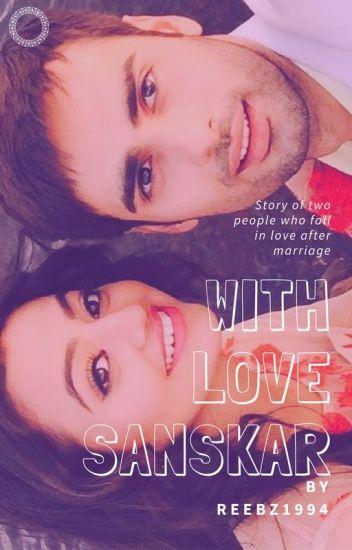 With Love Sanskar - Swasan Fanfiction #wattys2016