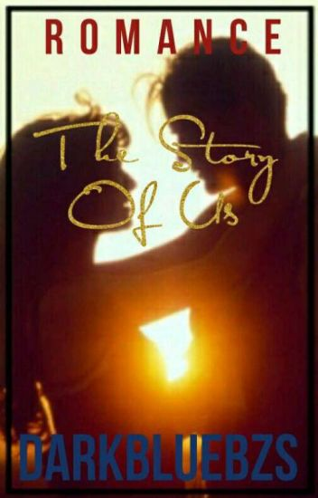 The Story Of Us [Book 1]