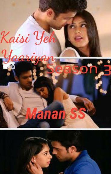 Kaisi yeh yaariyan season 3 Manan SS