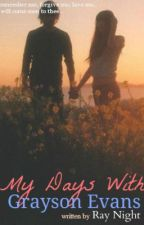 My Days with Grayson Evans by Robshreya