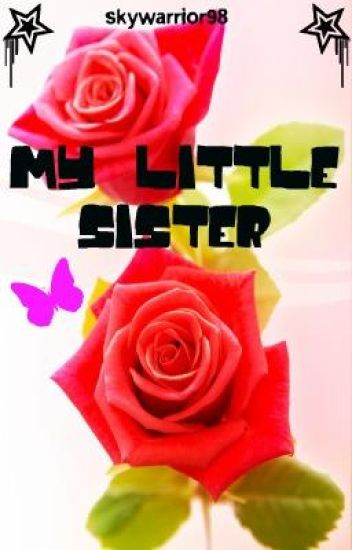 My Little Sister