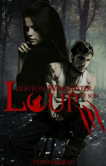 Leighton Winchester et Son loup[Terminée]