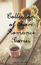 A Collection of Short Romance Stories by pacific_silhouette