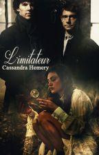 L'imitateur [FR] by CassandraHemery