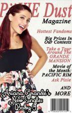 PiiXIE Dust Magazine: Issue 4 by PiiXieDustMagazine