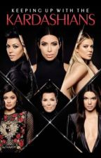 Adopted By The Kardashians  by cauhrynnclervil