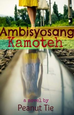Ambisyosang Kamoteh by Peanut_Tie