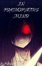 In Psychopath's Mind~ {CZ} by Psychopathic-Toshiro