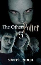 The Other Potter: Book 5 by secret_ninja