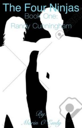 The Four Ninjas Book One: Randy Cunningham by Tiny_Blueberry