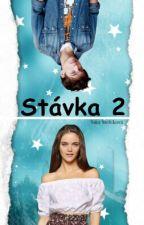 Stávka 2 by SaraStefekoVa12345