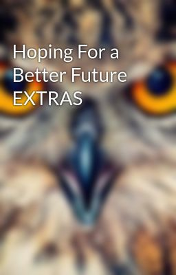 Hoping For a Better Future EXTRAS - Reading Order for the