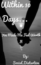 Within Ten day... (LAST book in the ' I'll miss you series') by Socixl_Distxrtion