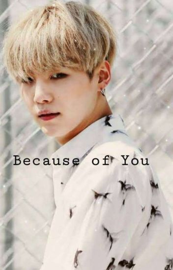 Because of You (Suga BTS)