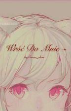 Wróć Do Mnie //yuri by Soraa_chan