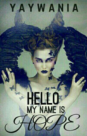 Hello My Name Is Hope