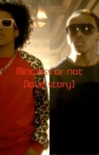 Mindless or Not? (Love story) (EDITING) by keke_sharee108