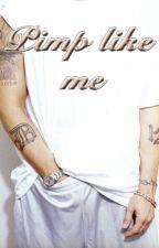 Pimp like me (Eminem fanfic) by MeganShady