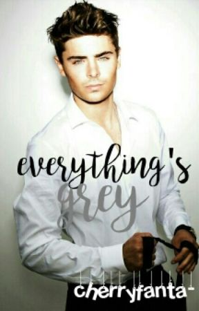 Everything's Grey [#Wattys2016] by adorablewreck