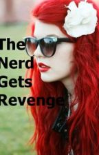 The Nerd Gets Revenge by Victoria_dance_love