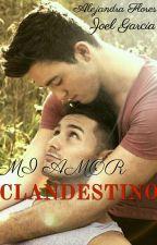 Mi Amor Clandestino  by joseandresmedellin