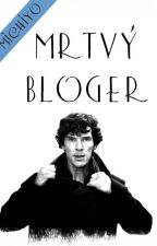Sherlock: Mrtvý Bloger by NakyMichiyo