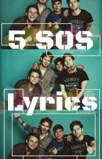 5 SOS Lyrics by Iz_StRaNgE