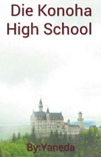 Die Konoha High School(WIRD ÜBERARBEITET)