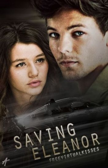 Saving Eleanor [Louis]