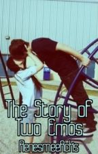 The Story Of Two Emos [Book 1] by RenesmeeRcks