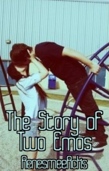The Story Of Two Emos [Book 1]