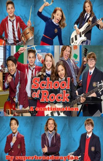 School of Rock: A Continuation