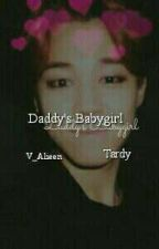 Daddy's Babygirl| Tardy by V_Alieen