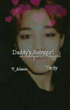 Daddy's Babygirl| Tardy by TuddlsKitten