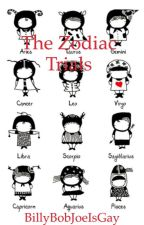 Zodiac Stories  by BillyBobJoeIsGay
