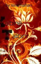 KALBİNE TALİBİM (Mafya Hikayesi) by Sinemahan