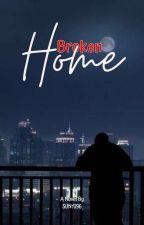 Broken Home [END] by Sun1396