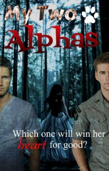 My Two Alphas