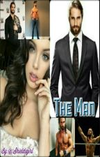 The Man (A Seth Rollins Story) by shieldsgirl