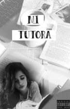 MI TUTORA (CAMREN G!P) by laurenlovs