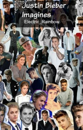 Justin Bieber Imagines by Electric_Rainbow