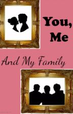 You, Me and My Family by bookslifelove