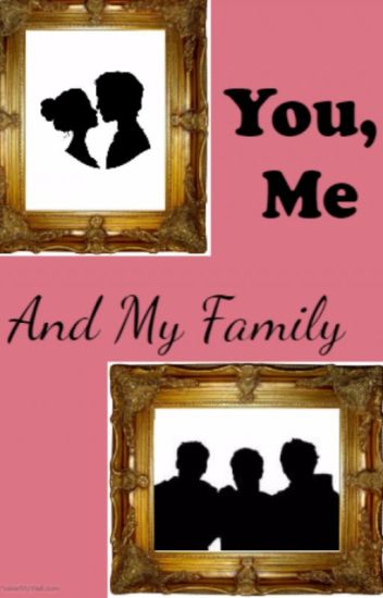You, Me and My Family