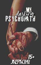My Darling Psychopath  by jaepacino