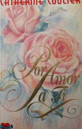 Por Amor A Ti by TessyLomez