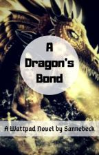 A Dragon's Bond (#Wattys2016) by Sannebeck